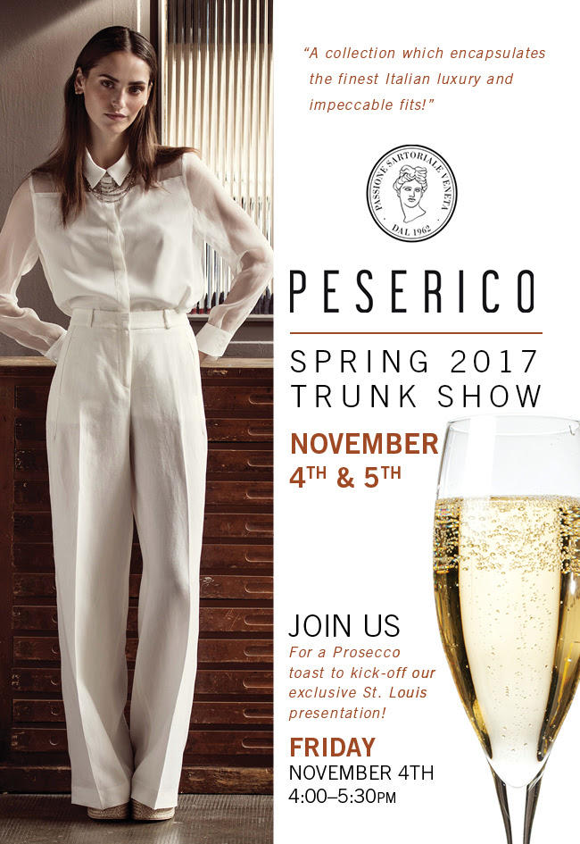 Peserico Spring 2017 Trunk Show