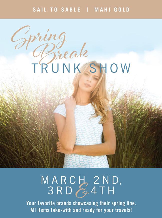 Spring Break Trunk Show