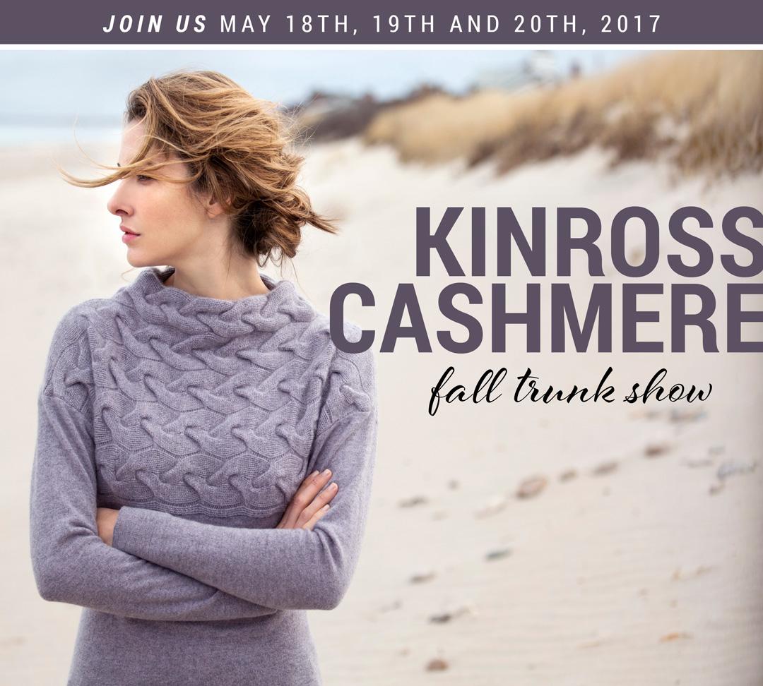 Kinross Cashmere   Fall Trunk Show
