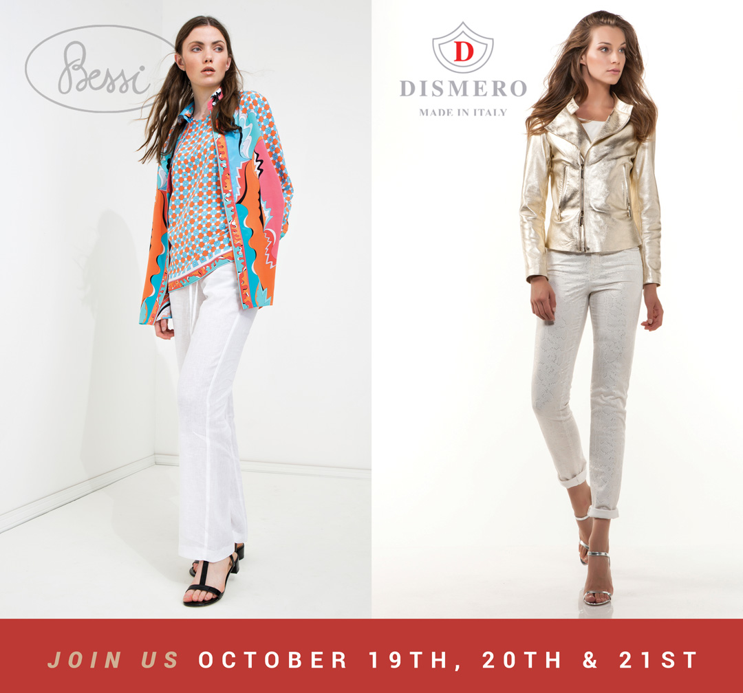 Bessi of Italy Spring Trunk Show and Dismero Trunk Show