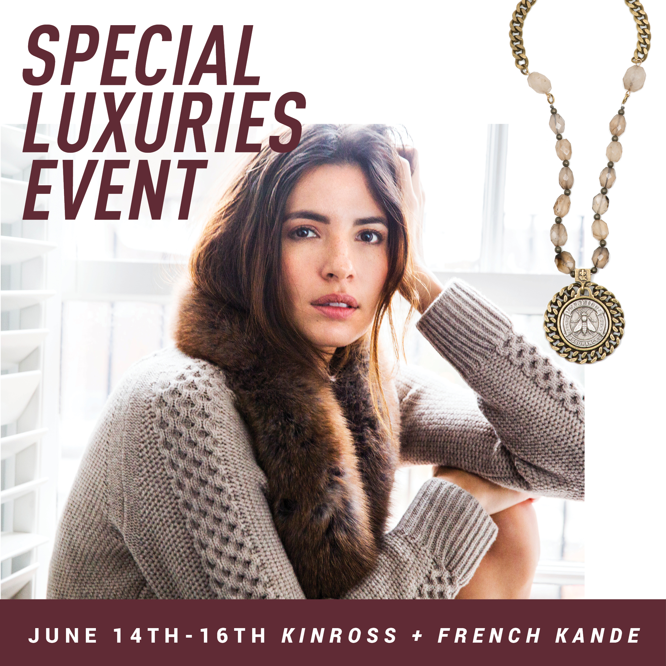 Special Luxuries Event  ///  Kinross + French Kande