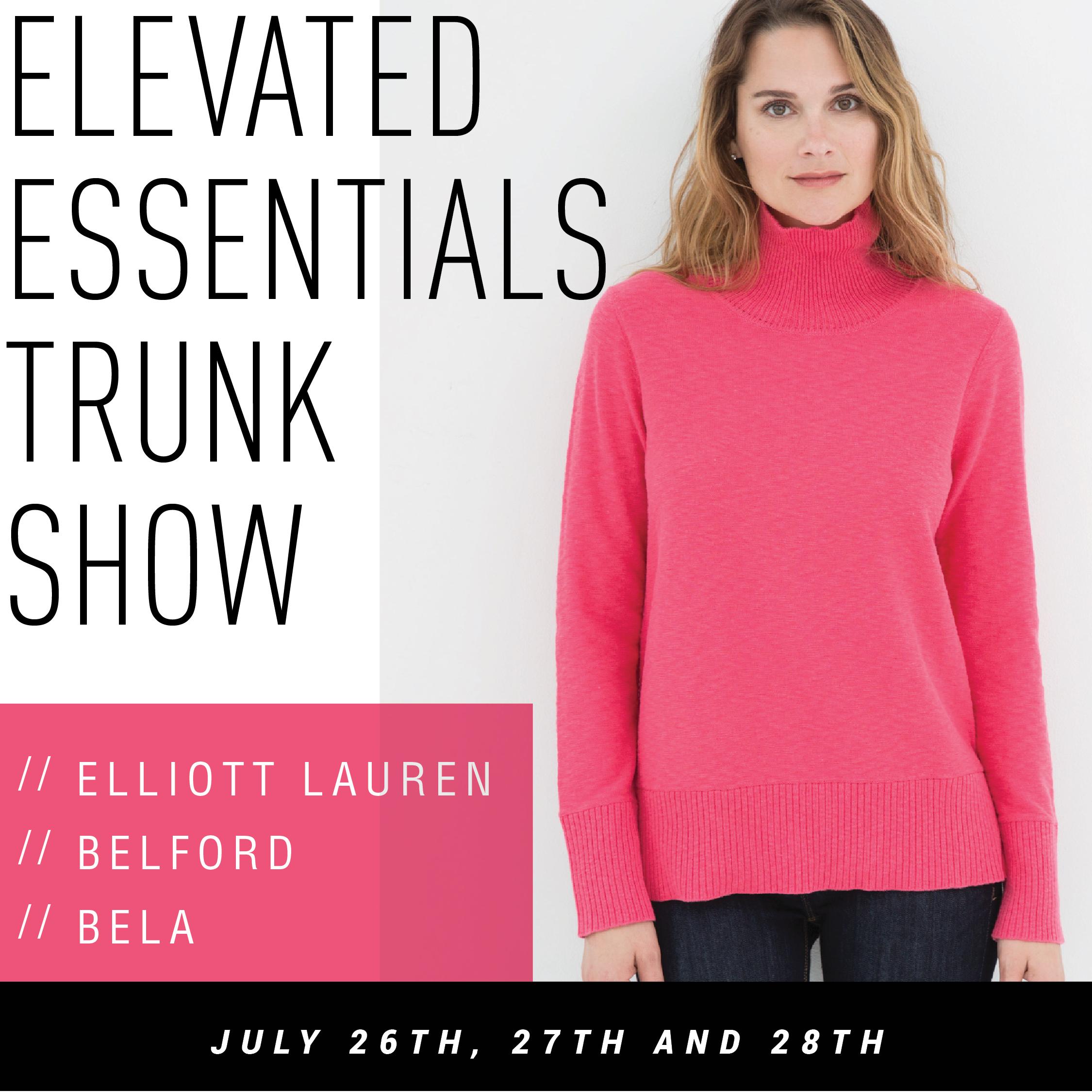 Elevated Essentials Trunk Show | Elliott Lauren, Belford, and Bela