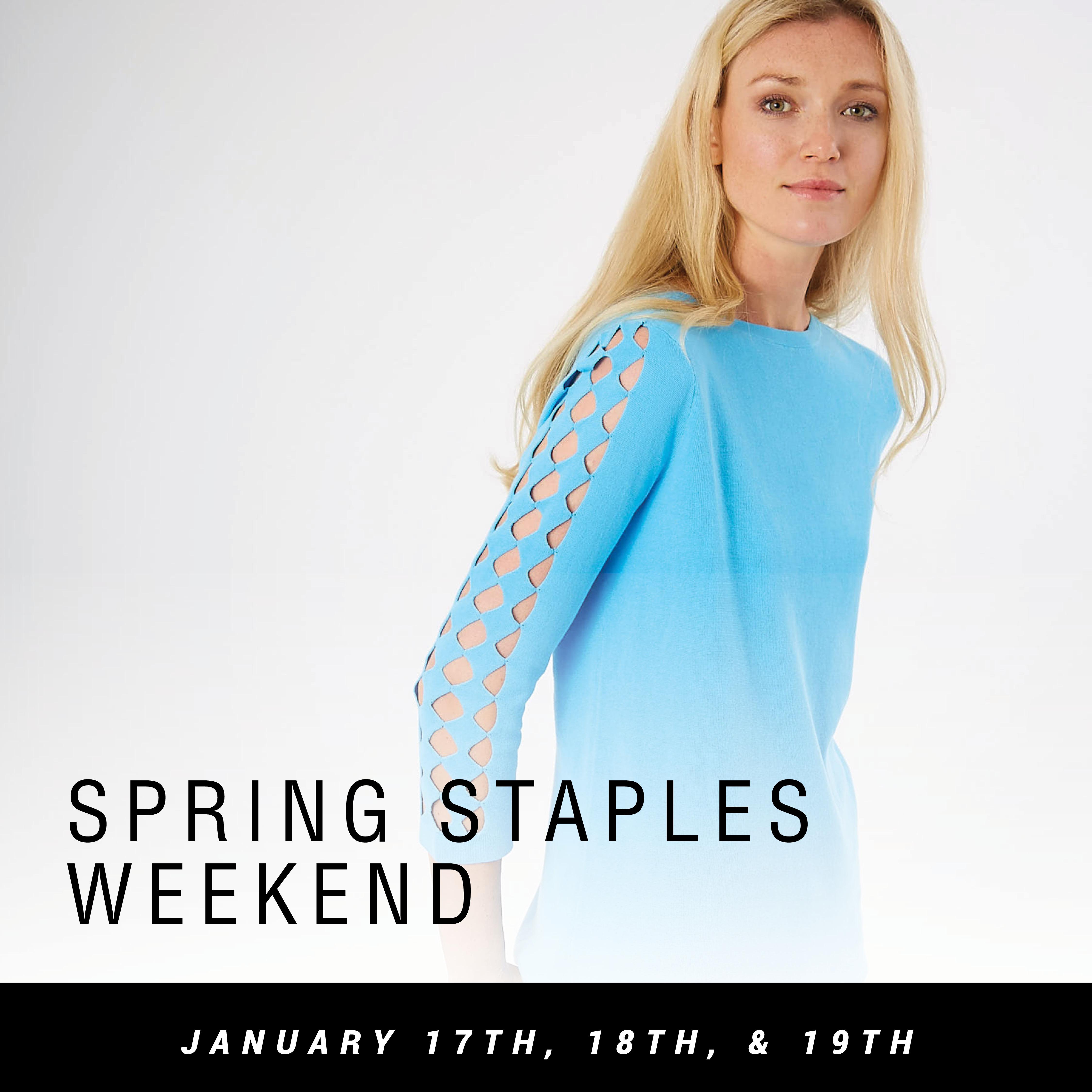 Spring Staples Weekend