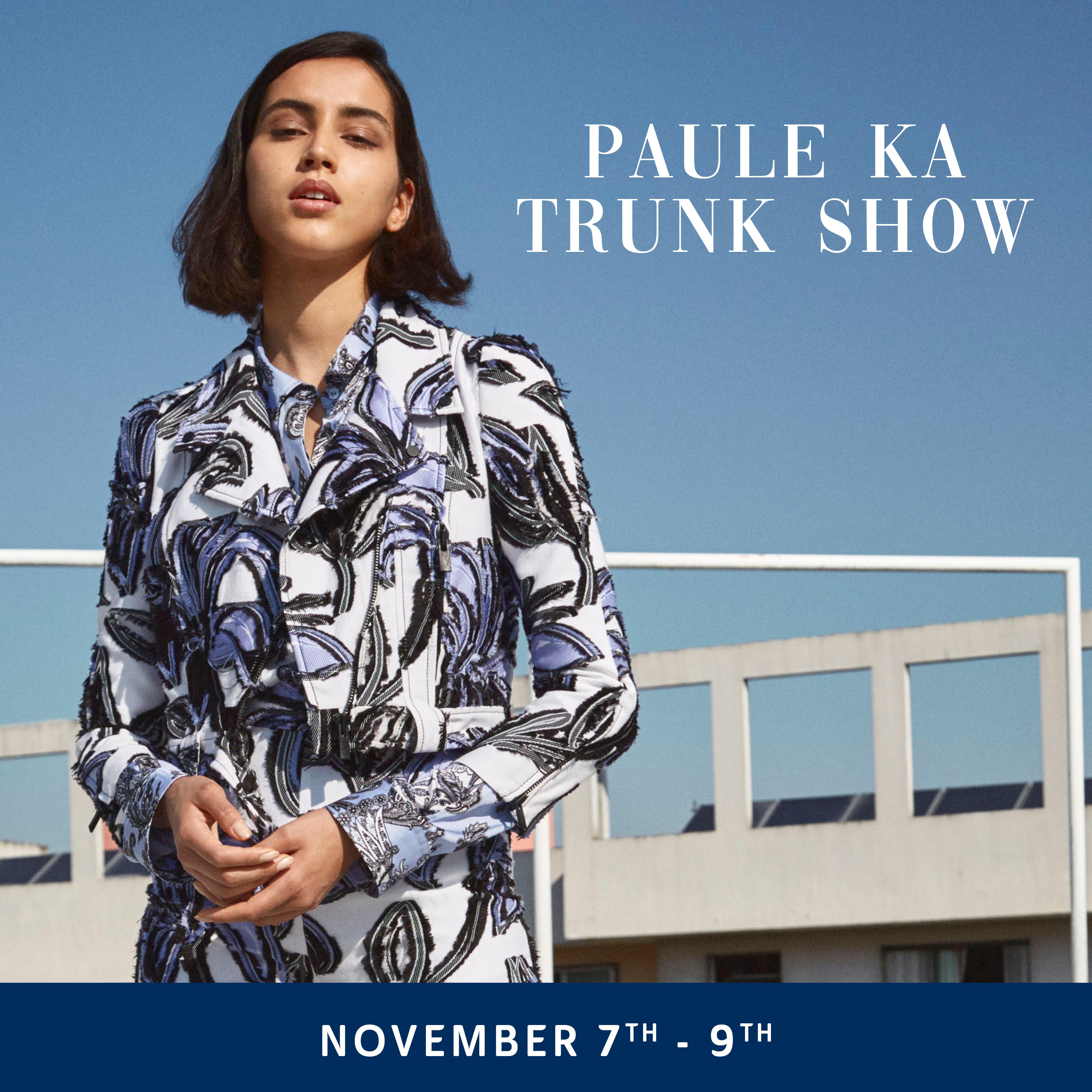Paule Ka Trunk Show