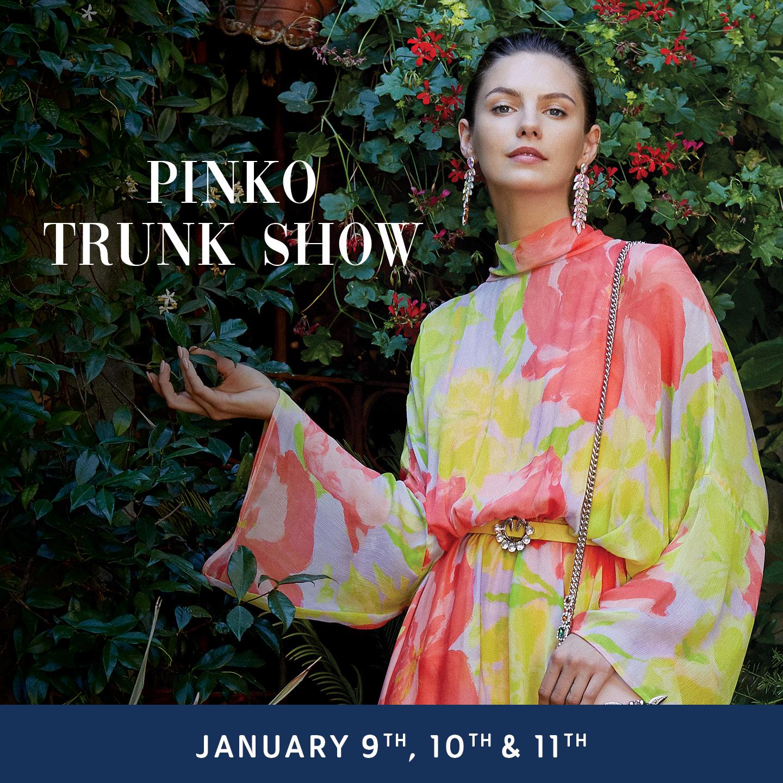 PINKO Trunk Show