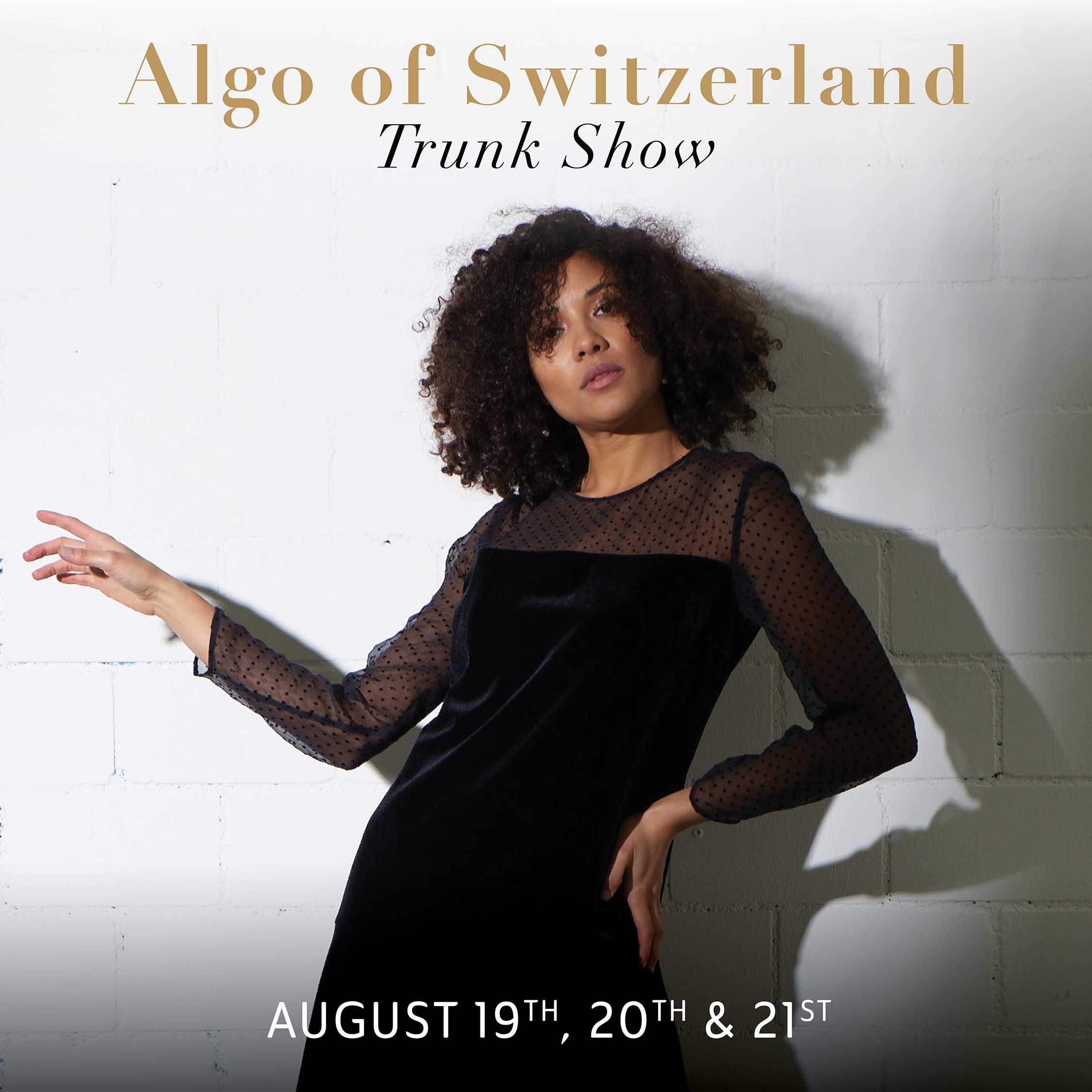 ALGO of Switzerland Trunk Show